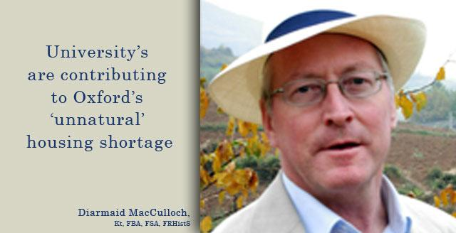 History author Diarmaid MacCulloch claims Oxford University abetted housing crisis