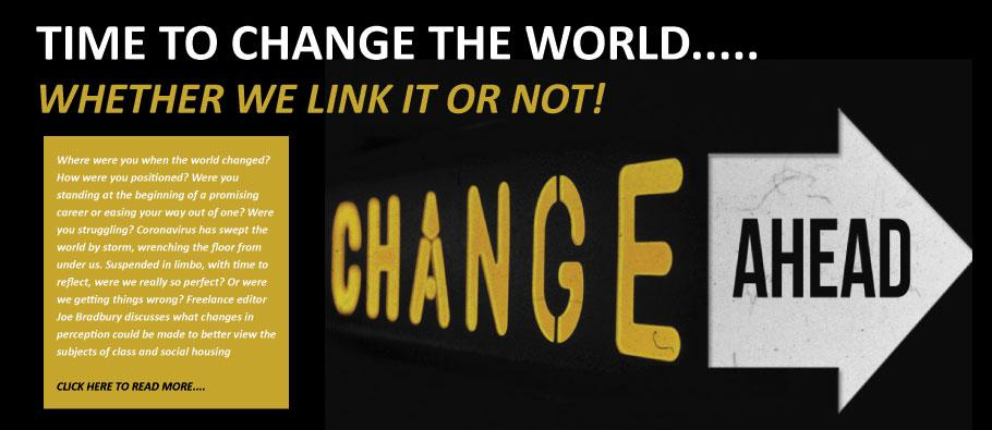 Time to change the world....